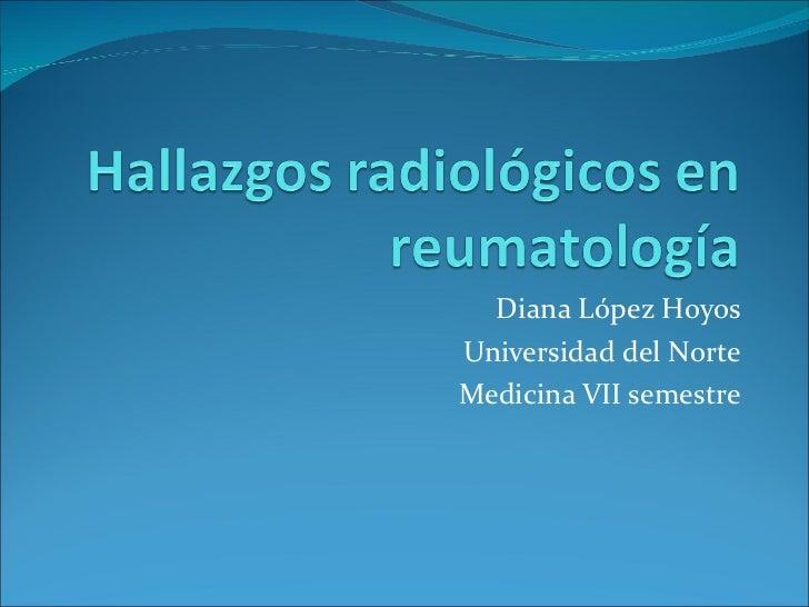 Diana López Hoyos Universidad del Norte Medicina VII semestre