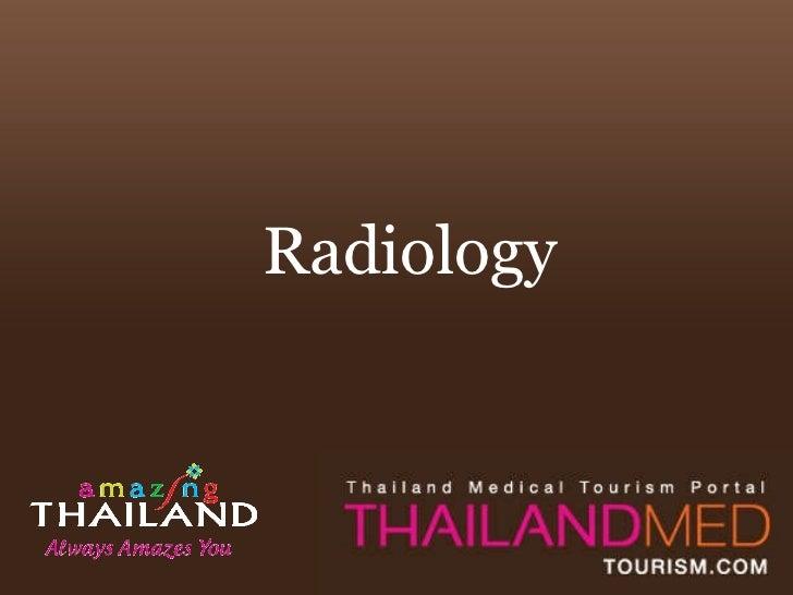 Thailand Medical Tourism_Radiology