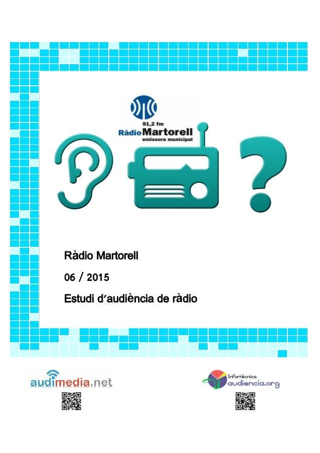 Ràdio Martorell 06 / 2015 Estudi d'audiència de ràdio