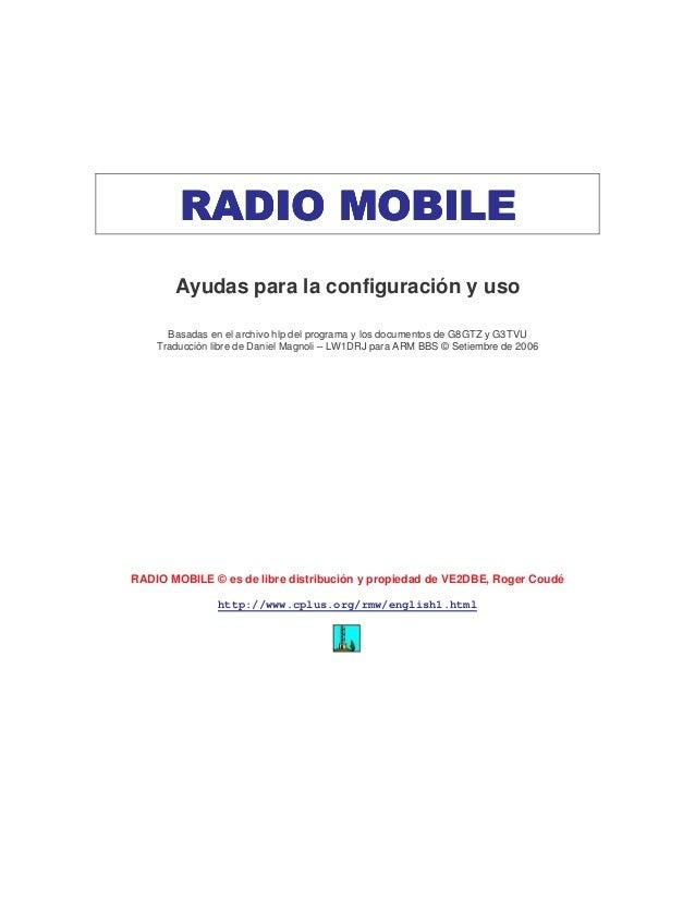 RADIO MOBILRADIO MOBILRADIO MOBILRADIO MOBILEEEE Ayudas para la configuración y uso Basadas en el archivo hlp del programa...