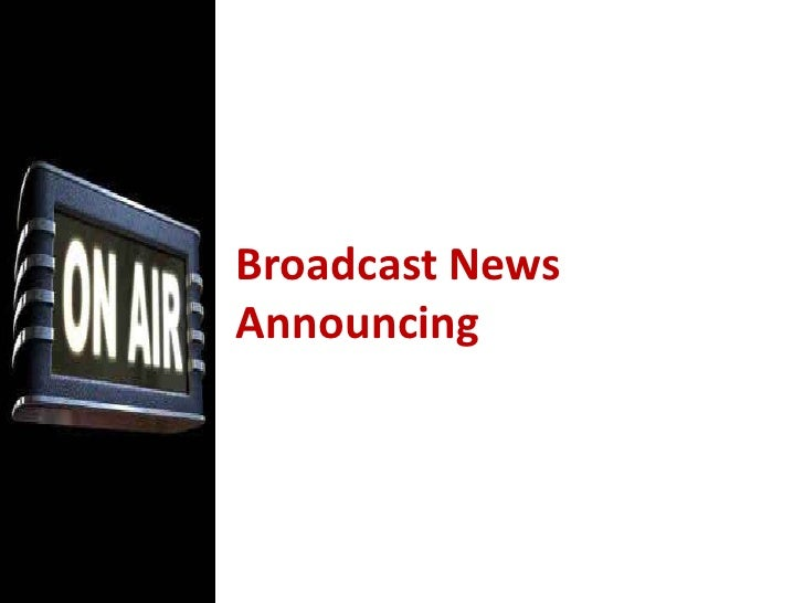 Broadcast News Announcing<br />