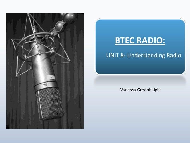 Unit 8- Understanding Radio