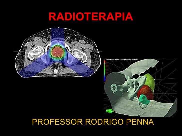 Radioterapia - Conteúdo vinculado ao blog      http://fisicanoenem.blogspot.com/