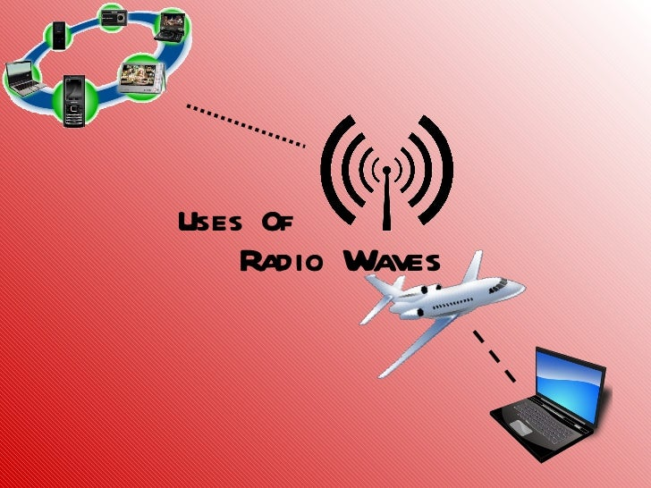 Radio Waves Uses Of