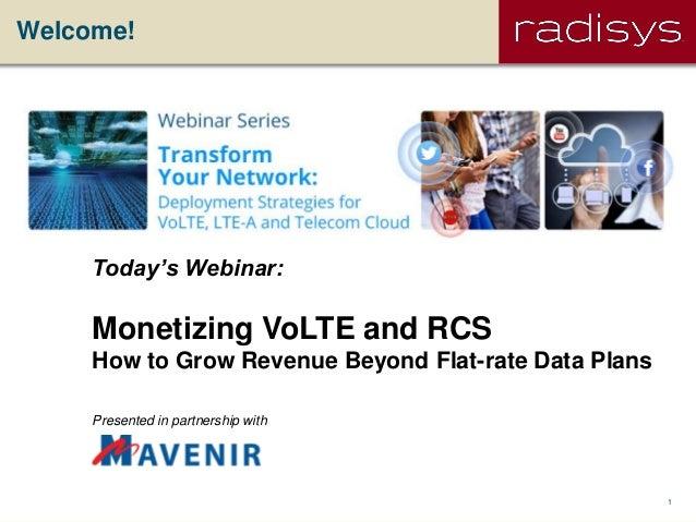 Radisys & Mavenir: Monetizing VoLTE and RCS
