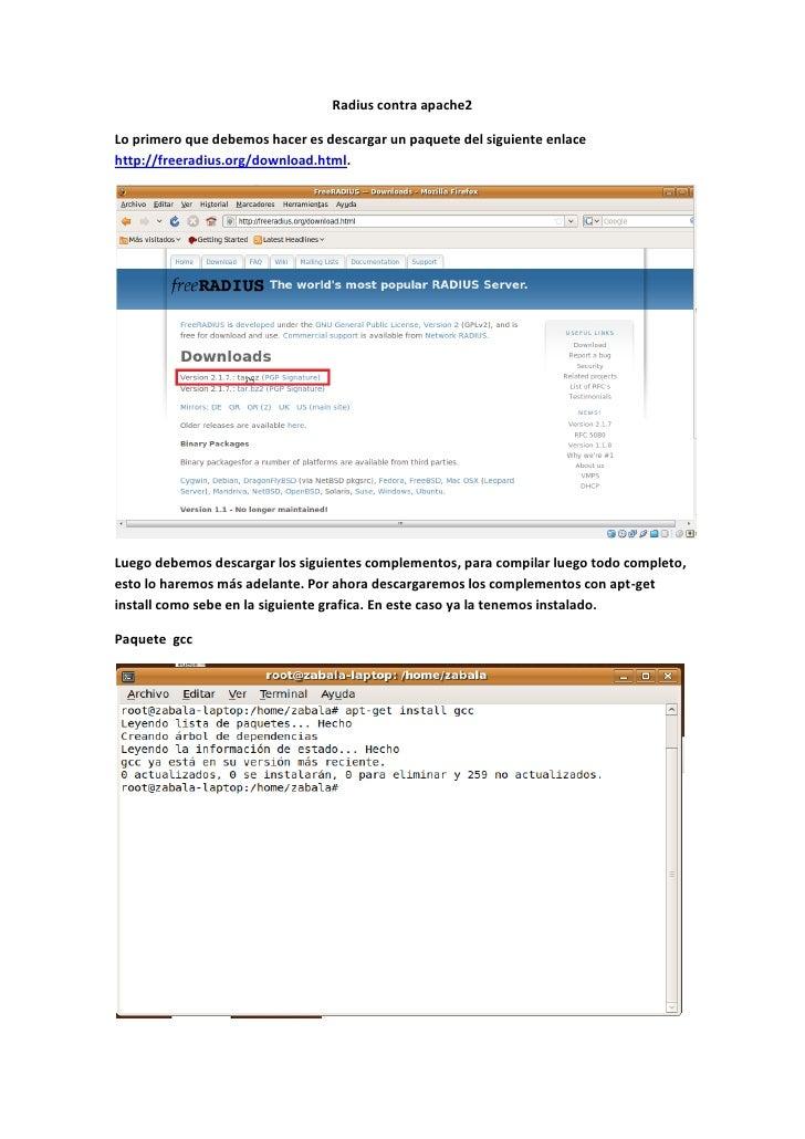 Radius contra apache2  Lo primero que debemos hacer es descargar un paquete del siguiente enlace http://freeradius.org/dow...