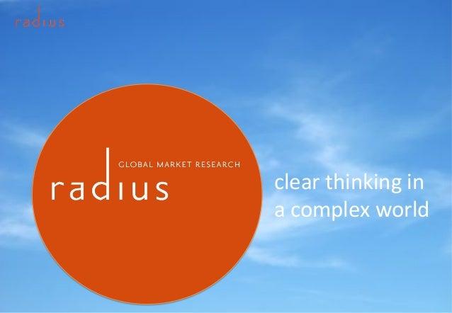 Jstorey@radius-global.com +447453323623Radius Global EMEA 1 clear'thinking'in' a'complex'world'