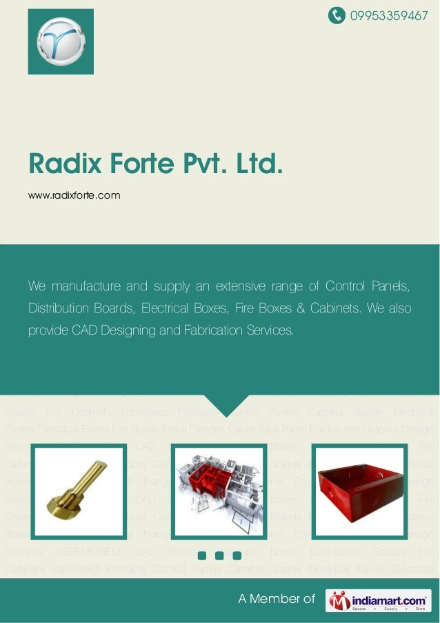 09953359467A Member ofRadix Forte Pvt. Ltd.www.radixforte.comTHERMOWELL CAD Services Junction Boxes Distribution Boards Fi...