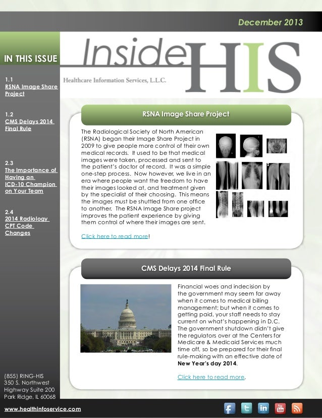 December 2013  In This Issue 1.1 RSNA Image Share Project 1.2 CMS Delays 2014 Final Rule  2.3 The Importance of Having an ...