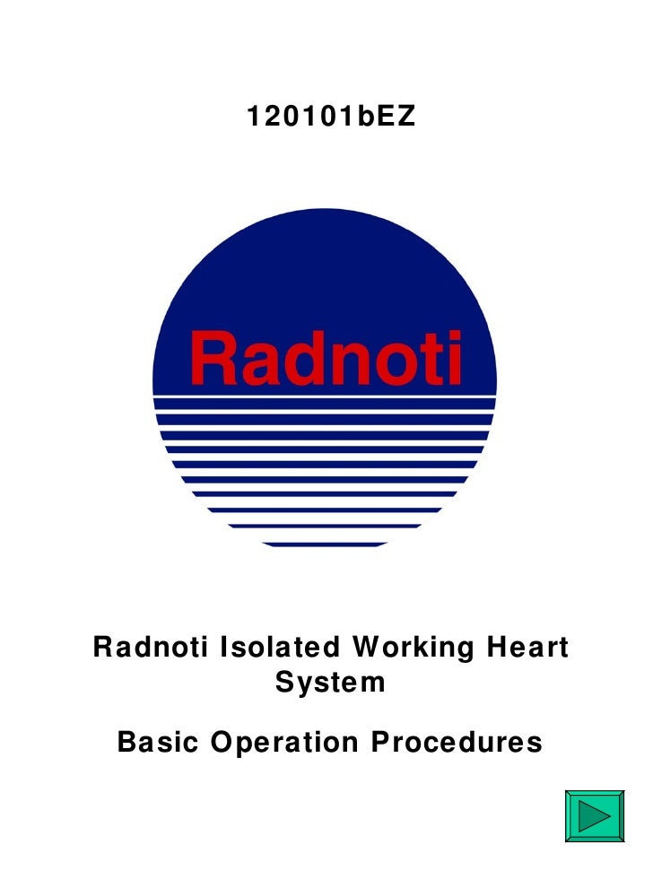 120101bEZRadnoti Isolated Working Heart            System Basic Operation Procedures
