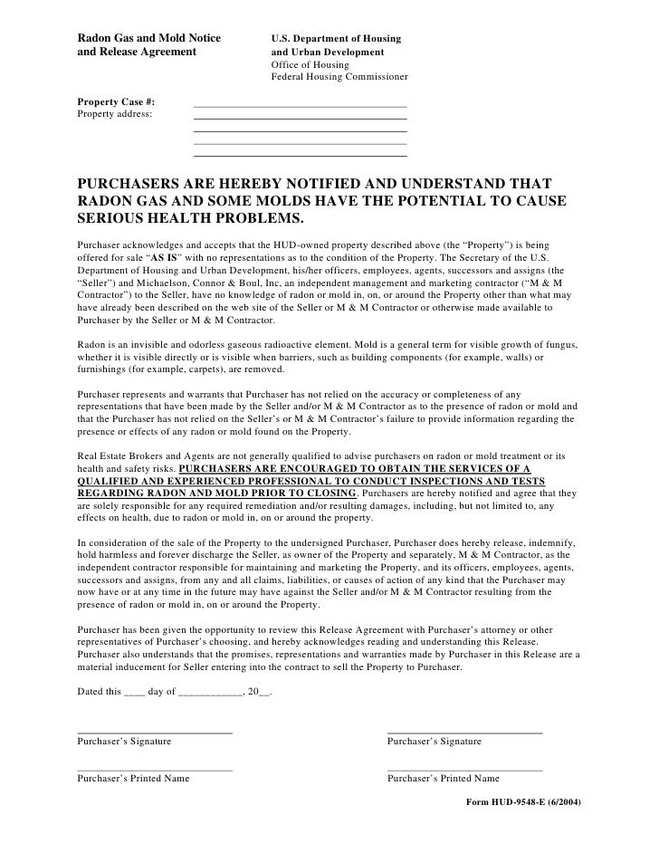 Radon Gas and Mold Notice                    U.S. Department of Housing and Release Agreement                        and U...