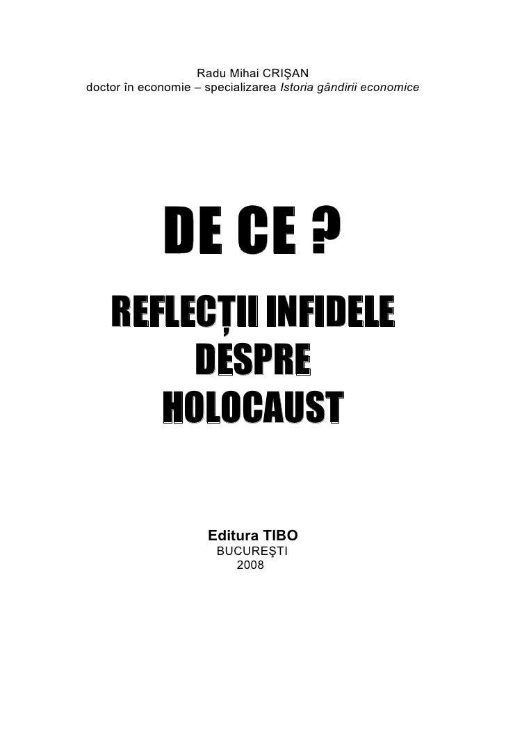 Radu Mihai Crisan DE CE? REFLECTII INFIDELE DESPRE HOLOCAUST