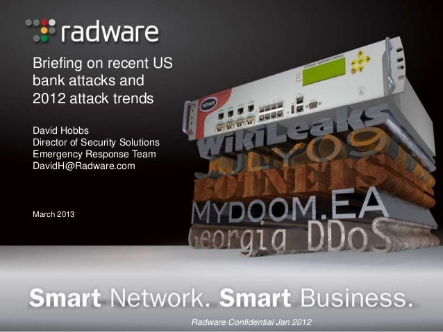 Briefing on Recent US Bank Attacks and 2012 Attack Trends