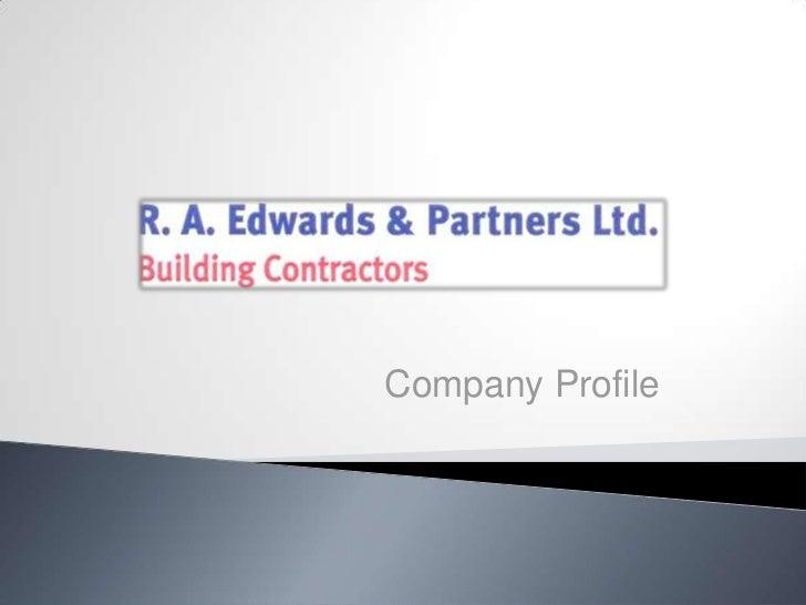R. A. Edwards and Partners Ltd.   Company Profile