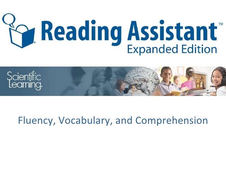 Fluency, Vocabulary, and Comprehension