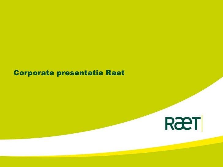 Introductie Raet