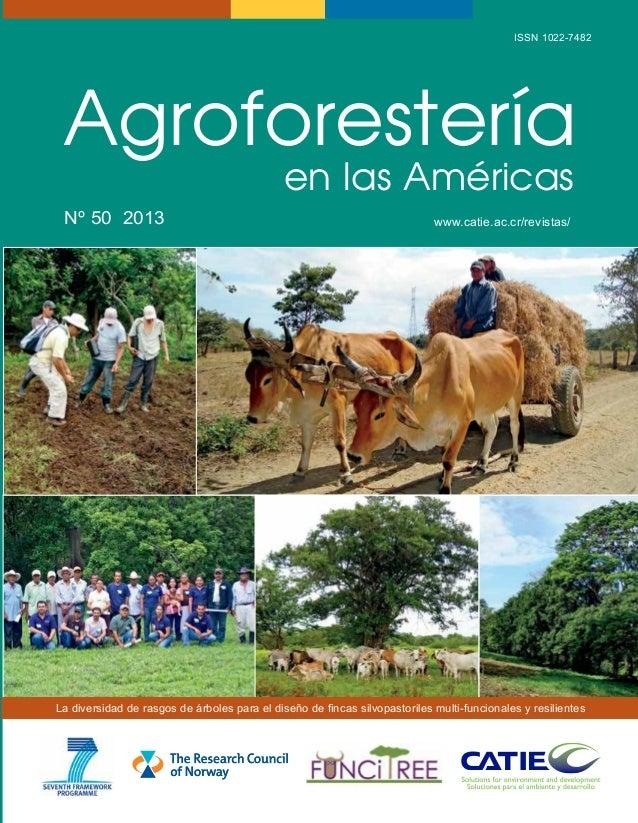 ISSN 1022-7482  CATIE (Centro Agronómico Tropical de Investigación y Enseñanza) es un centro regional dedicado a la invest...