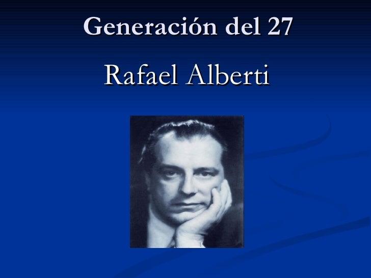 Generación del 27 Rafael Alberti