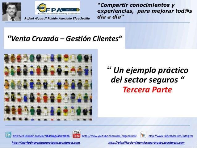 Gestión de Clientes - Como desarrollar una acción Venta Cruzada Sector Seguros (3ºParte)