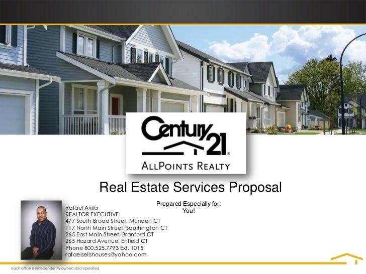 Real Estate Services Proposal                                 Prepared Especially for:Rafael Avila                        ...