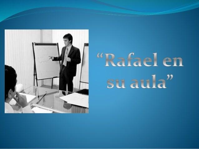 """A continuación te presentamos el CASO de """" Rafael en su aula"""". A través de este caso te describiremos situaciones reales d..."""