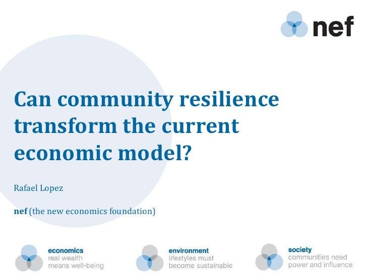 Rafael Lopez: Can community resilience transform the current economic model?
