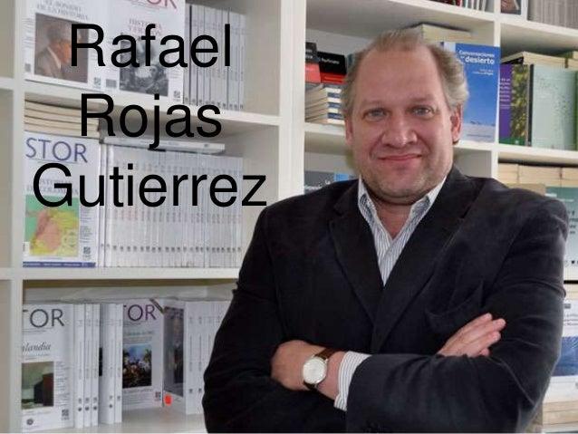 Rafael Rojas Gutierrez