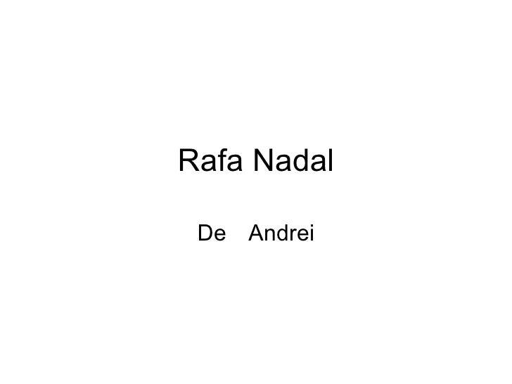 Rafa Nadal (por Andrei (3ºB))