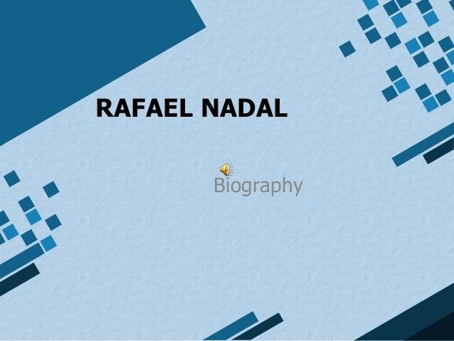 RAFAEL NADAL       Biography