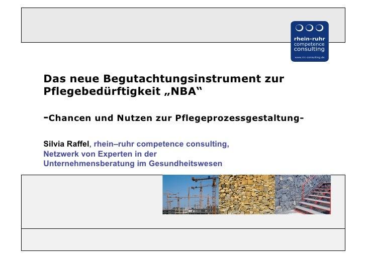 """Das neue Begutachtungsinstrument zurPflegebedürftigkeit """"NBA""""-Chancen und Nutzen zur Pflegeprozessgestaltung-Silvia Raffel..."""