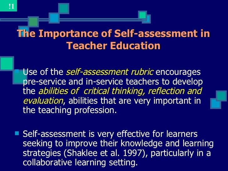 self-assessment critical thinking skills Student learning: the role of self-assessment billie miller improving critical thinking skills related to patient safety safety measures that produce positive.