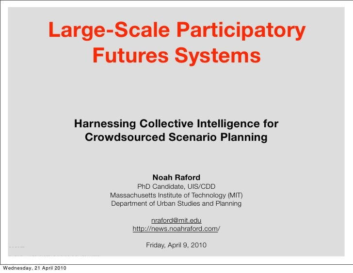 Large-Scale Participatory                      Futures Systems                              Harnessing Collective Intellig...