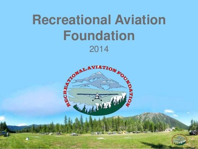 Recreational Aviation Foundation 2014