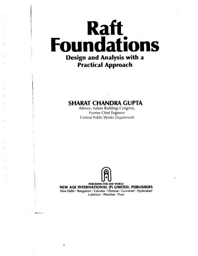 Raft foundations _design_and_analysis_with_a_practical_approach