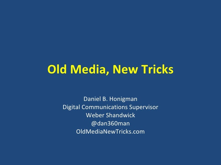 Old Media, New Tricks (Ragan