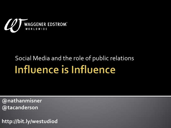 Influence is Influence: Social Media and the Role of Public Relations