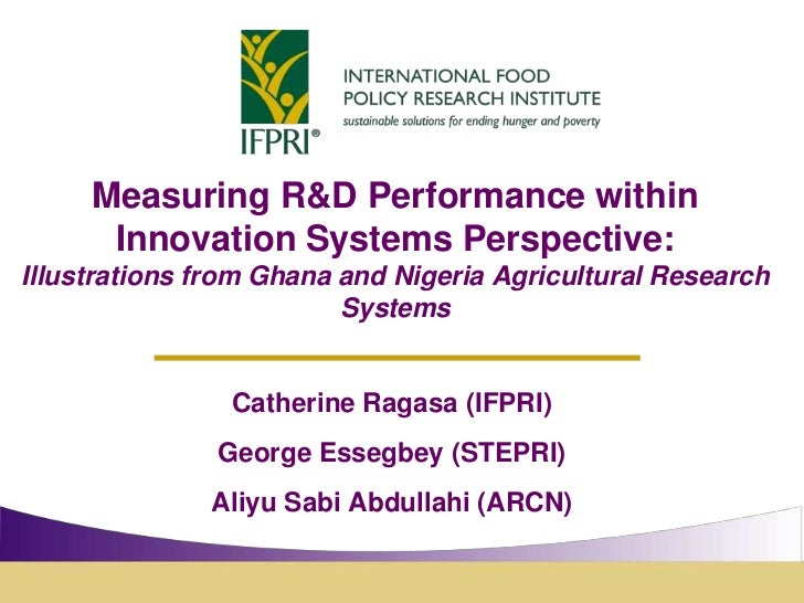 Measuring R&D Performance within an Innovation System Perspective: An Illustration from the Nigeria and Ghana Agricultural Research Systems