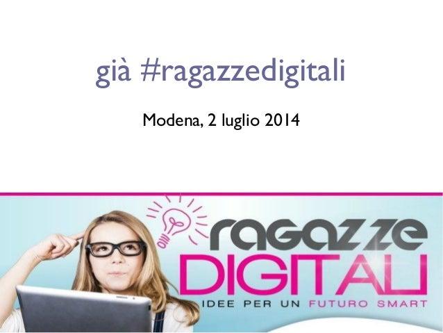 già #ragazzedigitali Modena, 2 luglio 2014