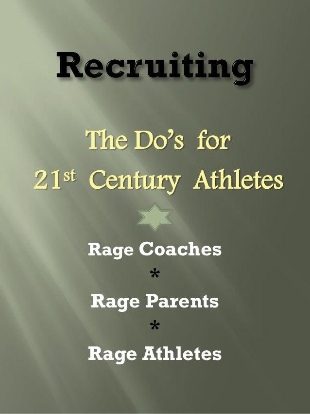 Rage recruiting 2013