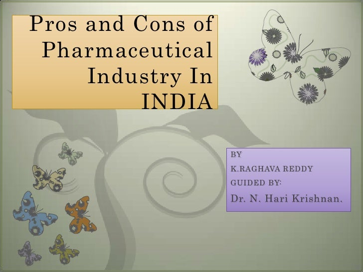 pros & cons Of Pharmaceutical Industry In INDIA-2011