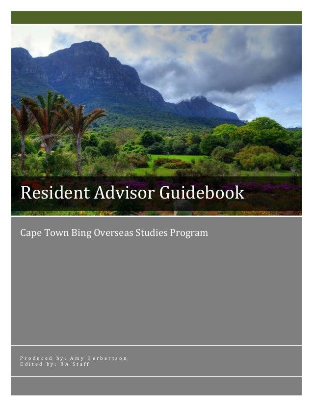 Cape  Town  Bing  Overseas  Studies  Program                P r o d u c e d    b y :    A m y ...