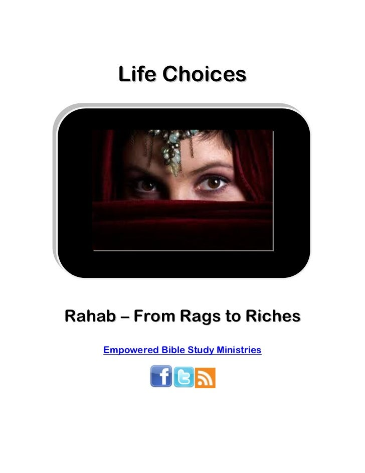 Life ChoicesRahab – From Rags to Riches    Empowered Bible Study Ministries