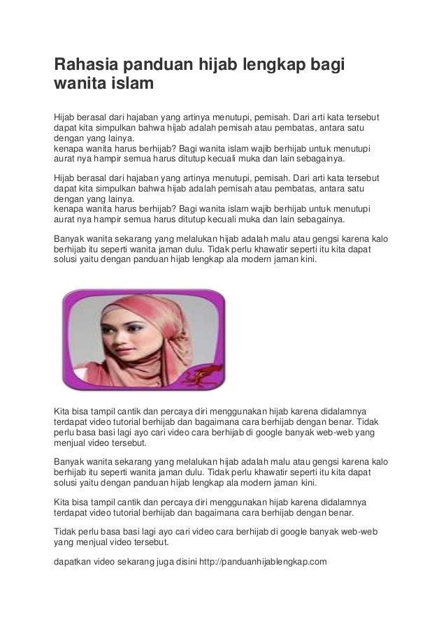 Rahasia panduan hijab lengkap bagi wanita islam Hijab berasal dari hajaban yang artinya menutupi, pemisah. Dari arti kata ...