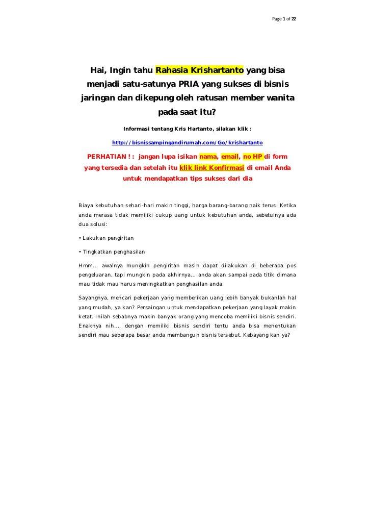 Page 1 of 22    Hai, Ingin tahu Rahasia Krishartanto yang bisa   menjadi satu-satunya PRIA yang sukses di bisnisjaringan d...