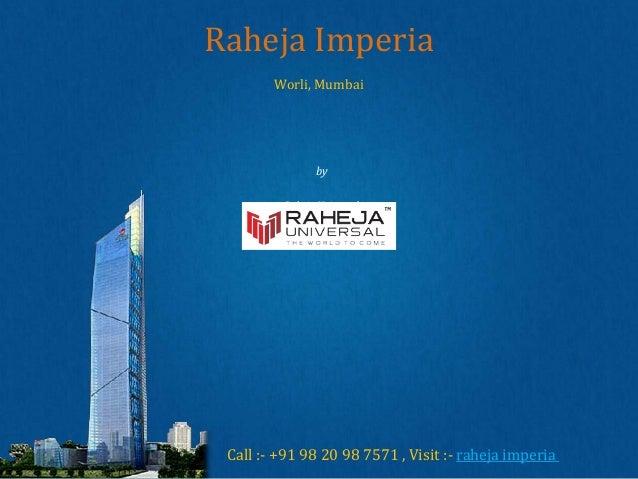 Raheja Imperia Lower Parel | Raheja Imperia Worli by Raheja Universal - Price, location, Rates, Brochure