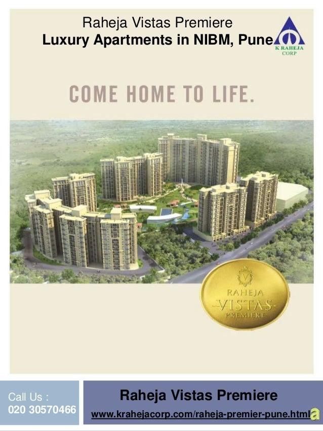 Raheja Vistas Premiere - Properties  in NIBM, Pune by K Raheja Corp