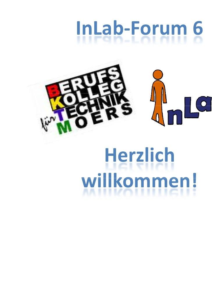 InLab Forum6InLab‐Forum 6                C                E                V                E                T  Herzlich...