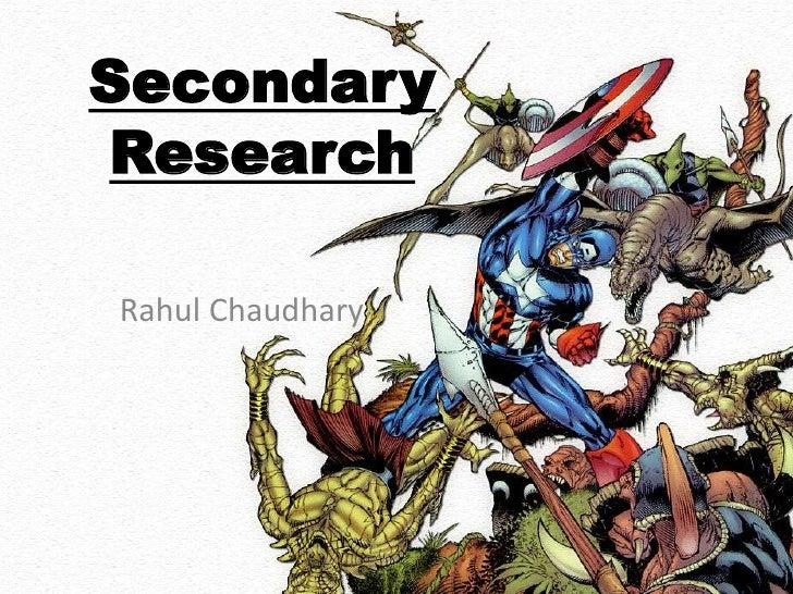 SecondaryResearchRahul Chaudhary