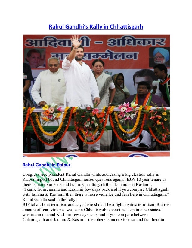 Rahul Gandhi's Rally in Chhattisgarh  Rahul Gandhi in Raipur Congress vice president Rahul Gandhi while addressing a big e...