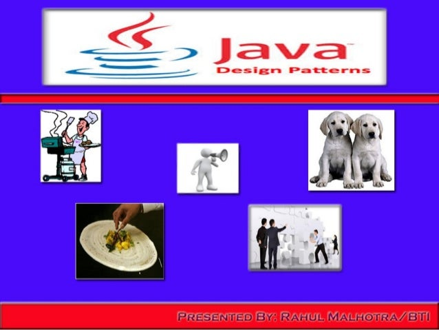 JAVA design patterns and Basic OOp concepts